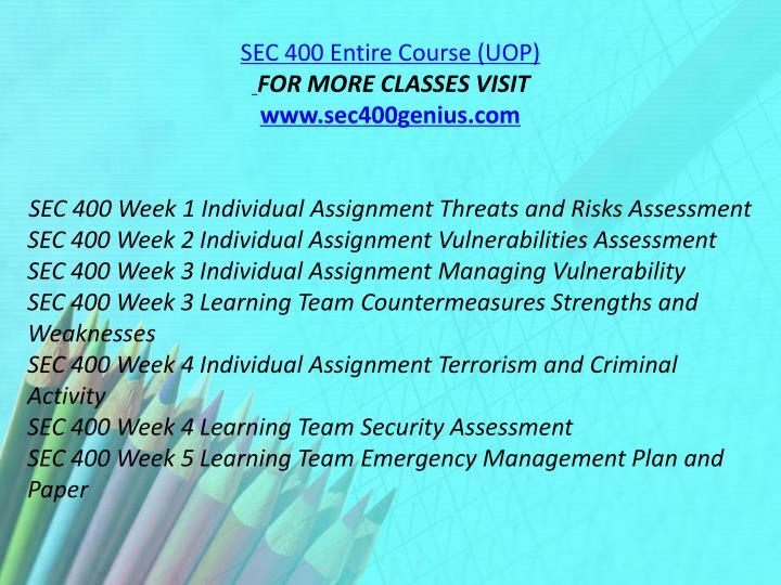 SEC 400 Entire Course (UOP)