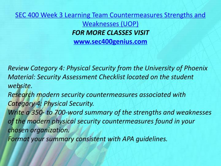 SEC 400 Week 3 Learning Team Countermeasures Strengths and Weaknesses (UOP)