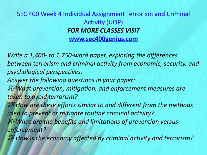 SEC 400 Week 4 Individual Assignment Terrorism and Criminal Activity (UOP)