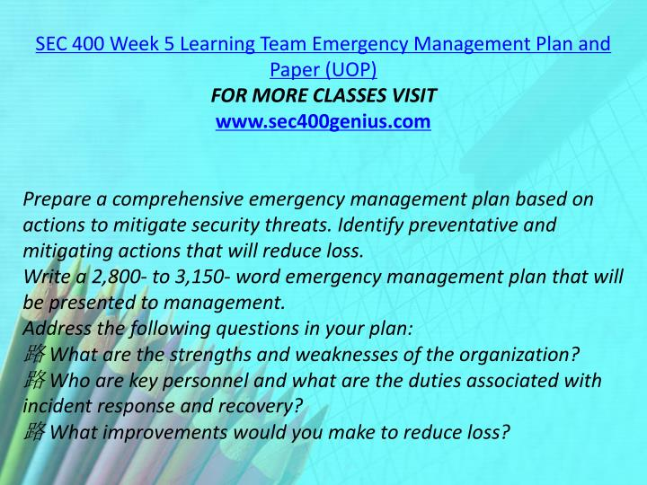 SEC 400 Week 5 Learning Team Emergency Management Plan and Paper (UOP)