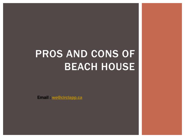 Pros and cons of beach house