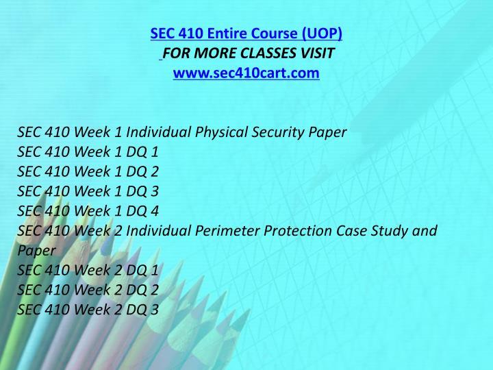 SEC 410 Entire Course (UOP)