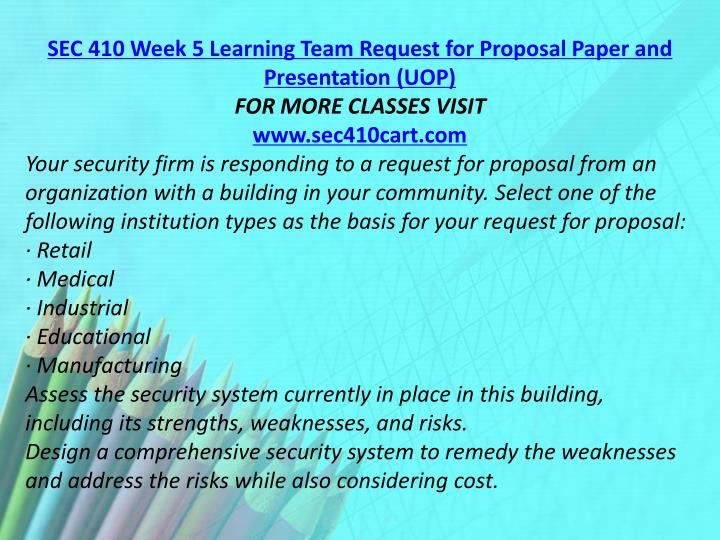 SEC 410 Week 5 Learning Team Request for Proposal Paper and Presentation (UOP)