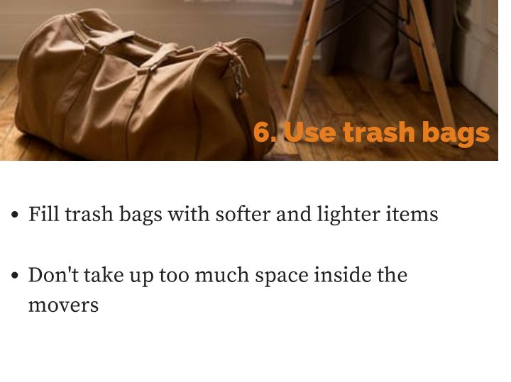 6. Use trash bags