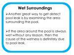 wet surroundings