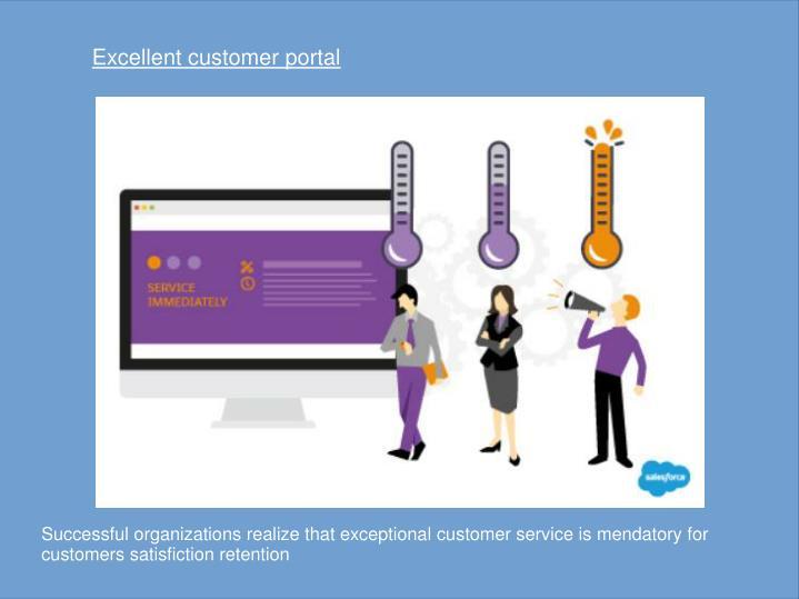 Excellent customer portal