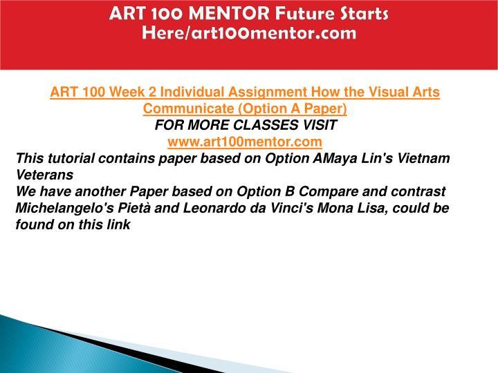 ART 100 MENTOR Future Starts Here/art100mentor.com