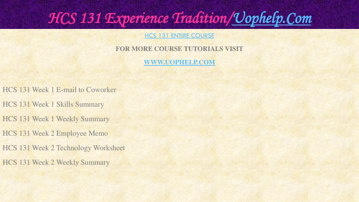Hcs 131 experience tradition uophelp com1