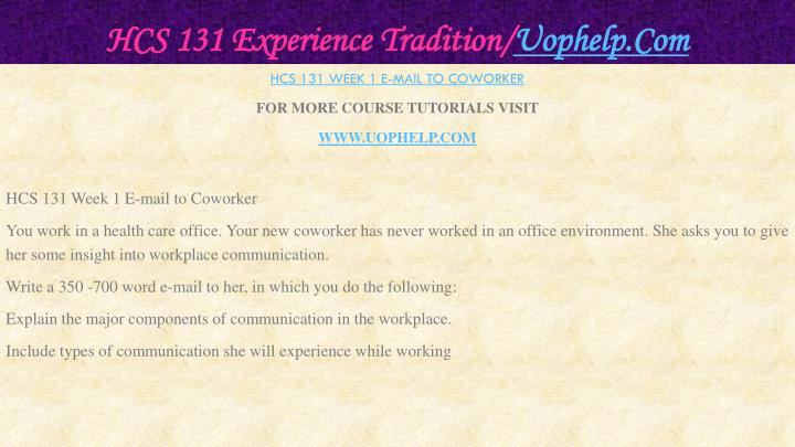 Hcs 131 experience tradition uophelp com2