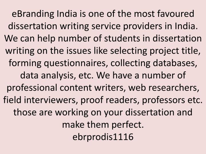 EBranding India is one of the most favoured dissertation writing service providers in India. We can ...