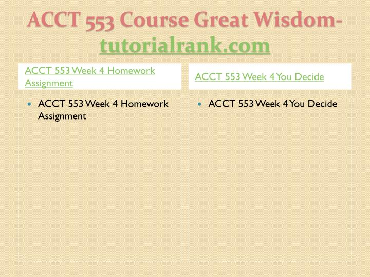 Acct 553 course great wisdom tutorialrank com2