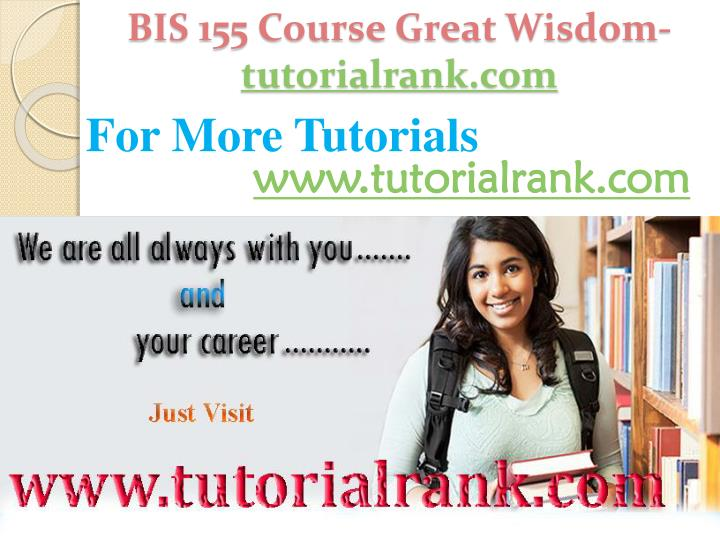 BIS 155 Course Great Wisdom-