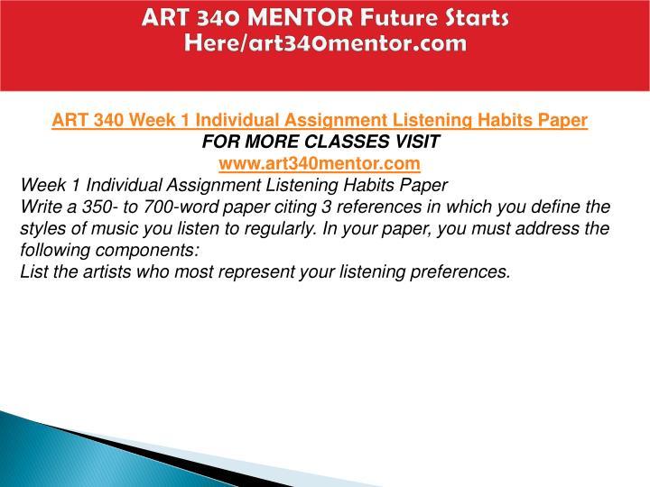 ART 340 MENTOR Future Starts Here/art340mentor.com