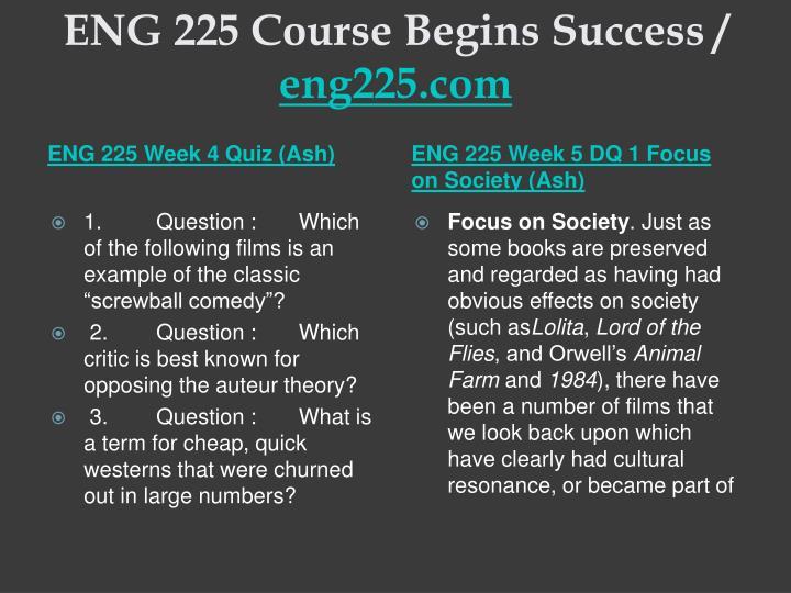 ENG 225 Course Begins Success /