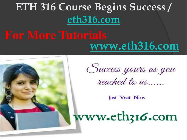 Eth 316 course begins success eth316 com