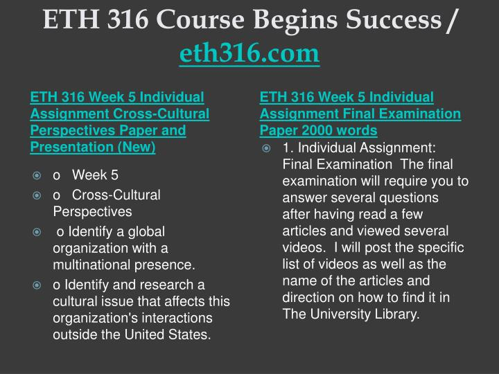 ETH 316 Course Begins Success /