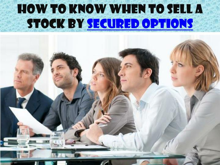How to Know When to Sell a Stock by