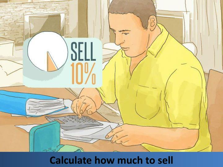 Calculate how much to sell