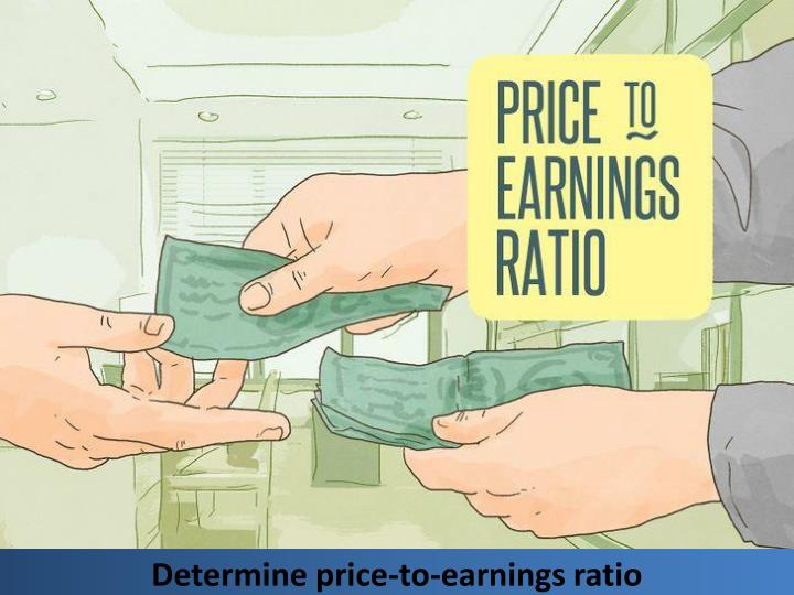 Determine price-to-earnings ratio