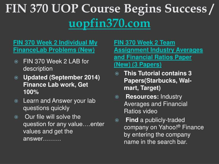 Fin 370 uop course begins success uopfin370 com2