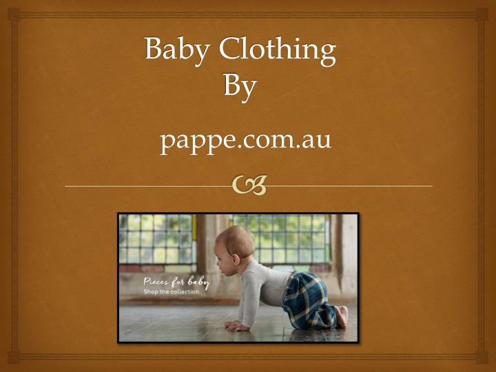 Baby clothing by