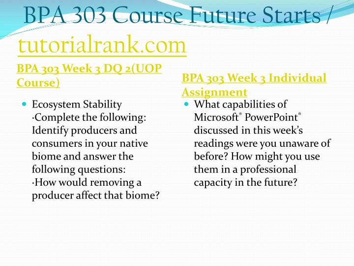 BPA 303 Course Future Starts /