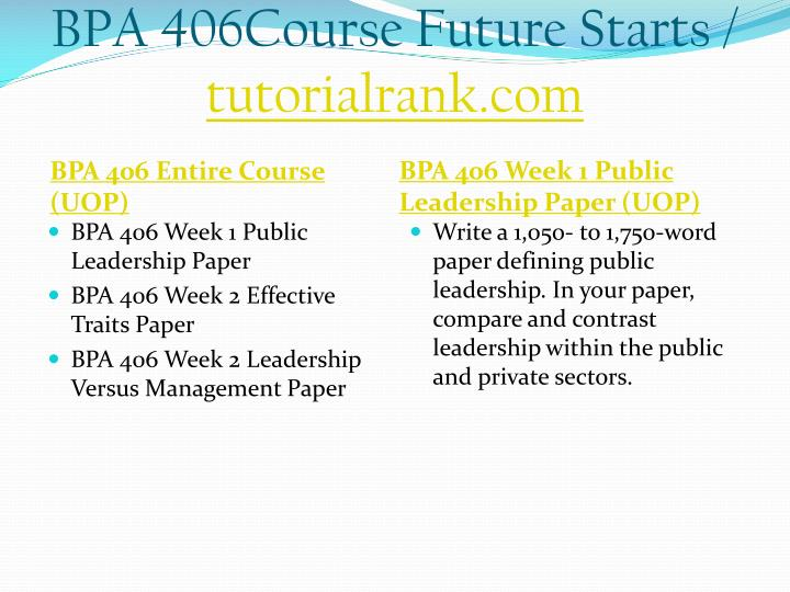 BPA 406Course Future Starts /