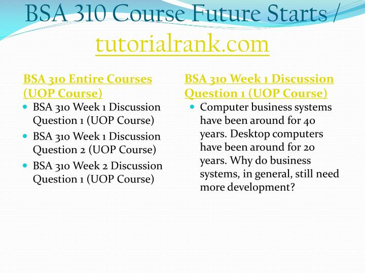Bsa 310 course future starts tutorialrank com1