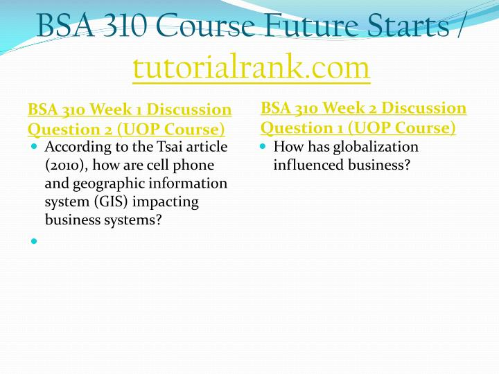 Bsa 310 course future starts tutorialrank com2