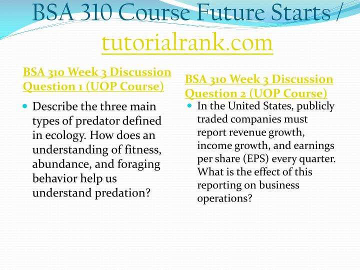 BSA 310 Course Future Starts /