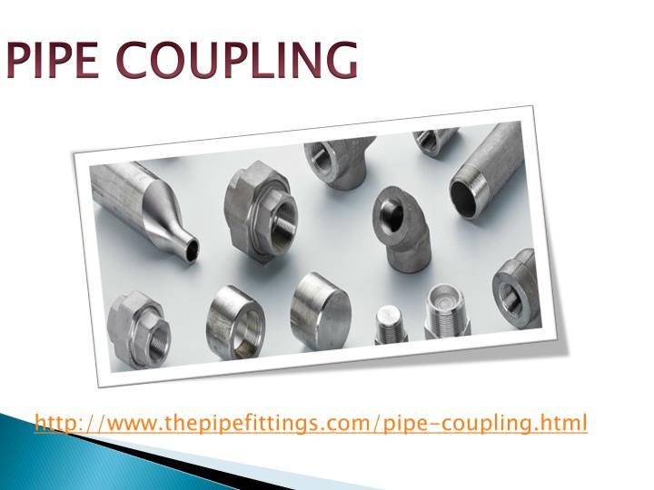 PIPE COUPLING