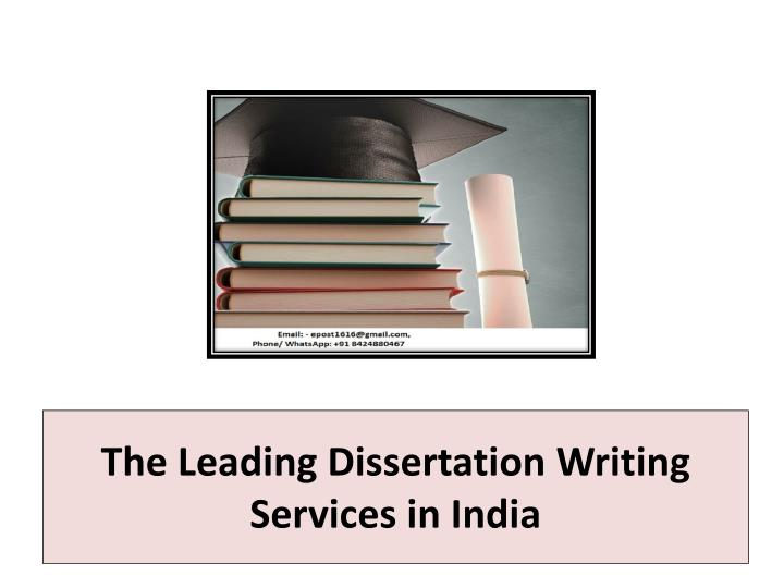 The Leading Dissertation Writing Services in India