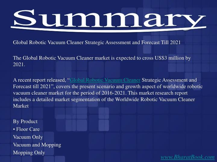 Global Robotic Vacuum Cleaner Strategic Assessment and Forecast Till 2021