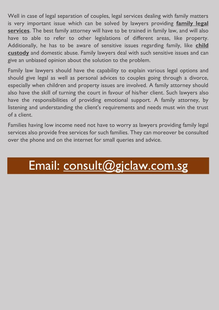 Well in case of legal separation of couples, legal services dealing with family matters