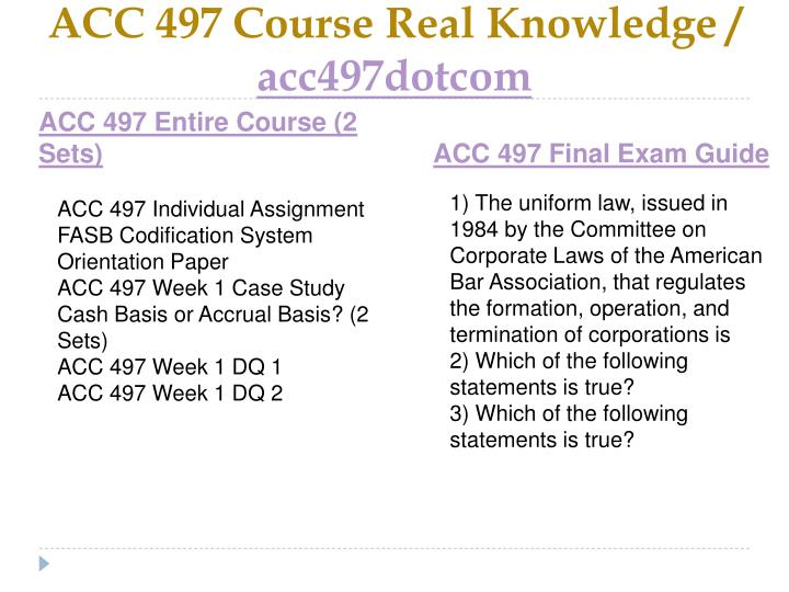 Acc 497 course real knowledge acc497dotcom1