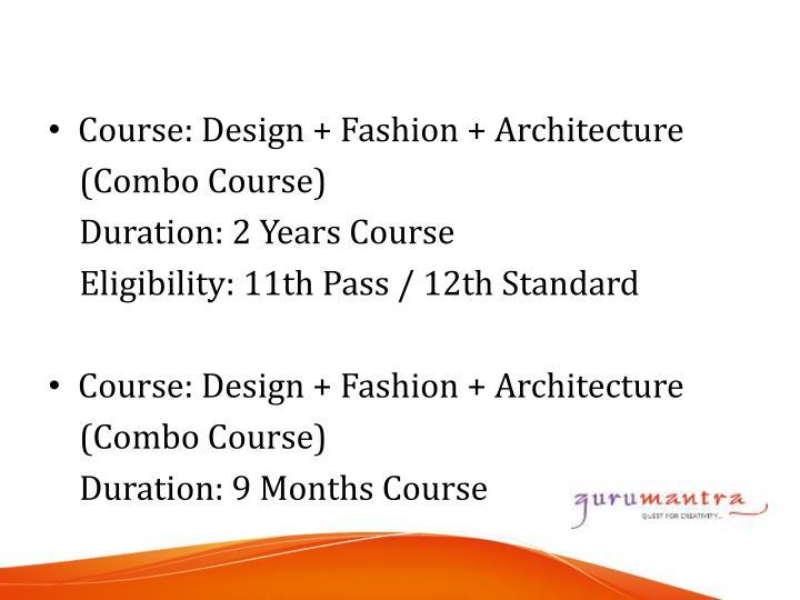 Course: Design + Fashion + Architecture
