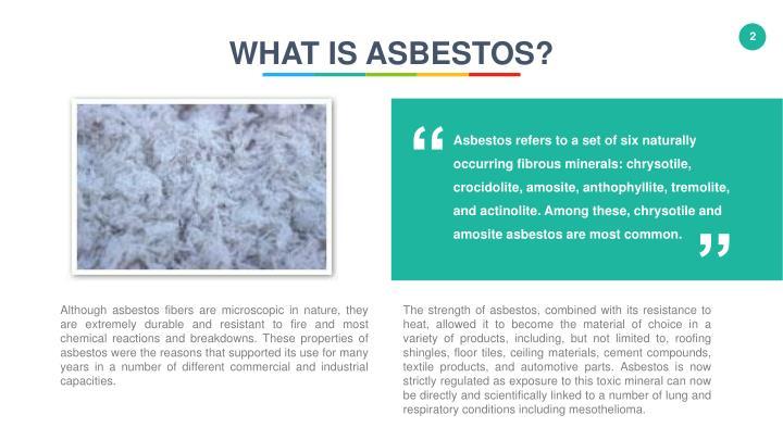 WHAT IS ASBESTOS?
