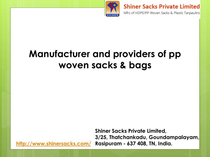 Manufacturer and providers of pp