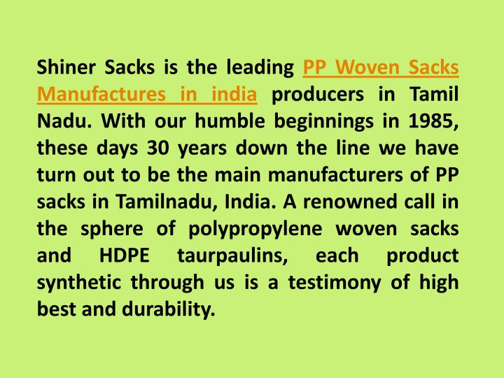 Shiner Sacks is the leading PP Woven Sacks
