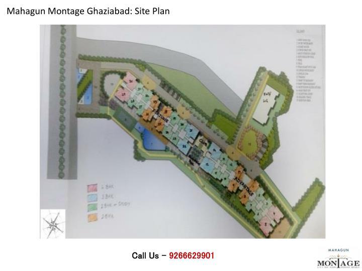 Mahagun Montage Ghaziabad: Site Plan