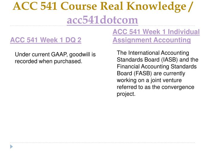 Acc 541 course real knowledge acc541dotcom2