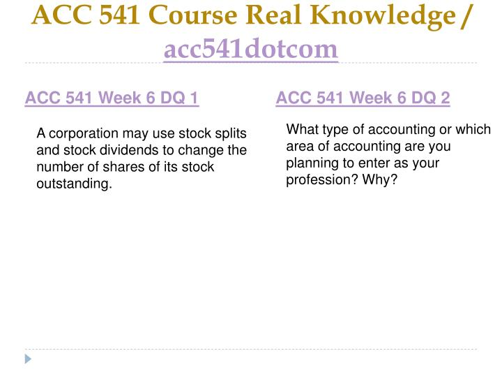 ACC 541 Course Real Knowledge /
