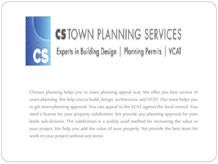 CStown planning helps you in town planning appeal vcat. We offer you best service of