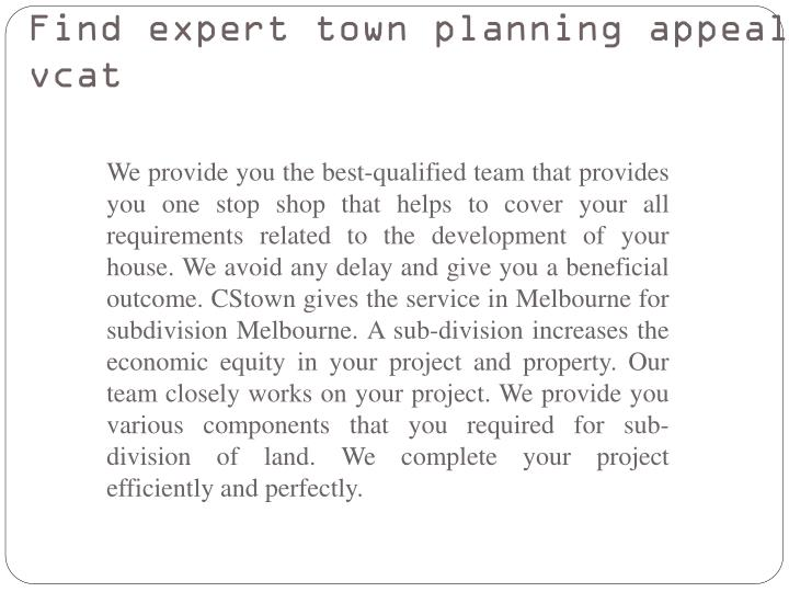 Find expert town planning appeal