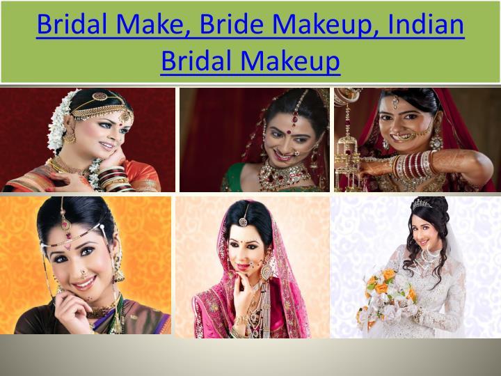 Bridal Make, Bride Makeup, Indian Bridal Makeup