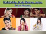 bridal make bride makeup indian bridal makeup