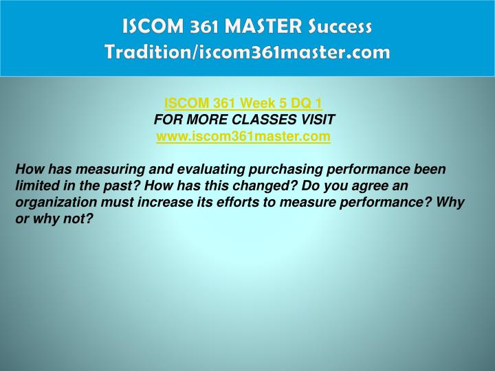 ISCOM 361 MASTER Success Tradition/iscom361master.com