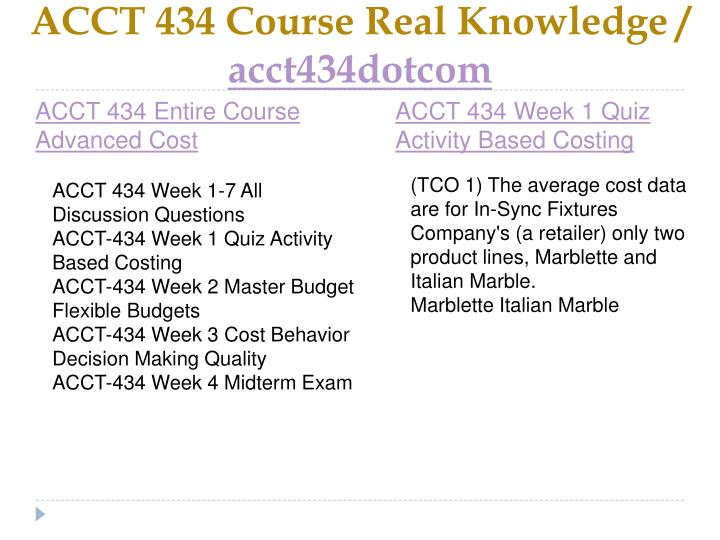 ACCT 434 Course Real Knowledge /