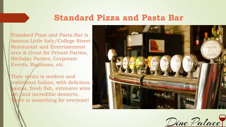 Standard Pizza and Pasta Bar