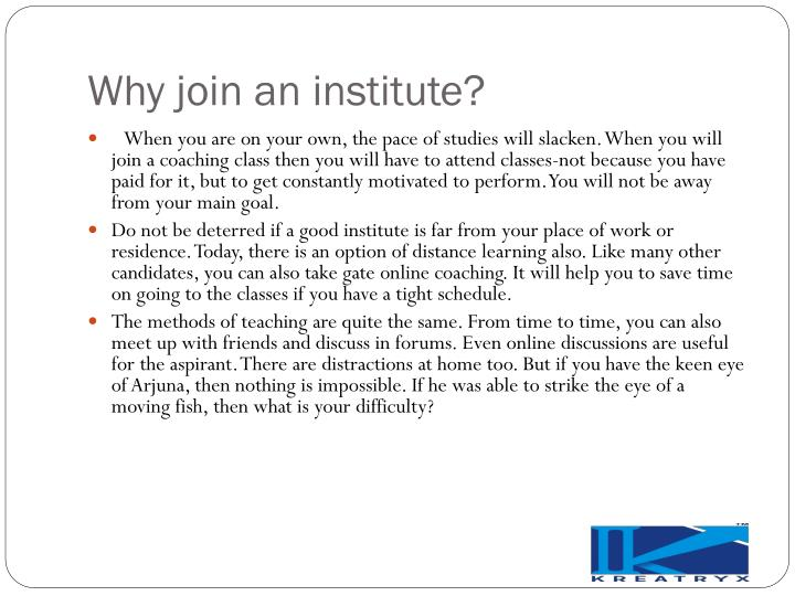 Why join an institute?